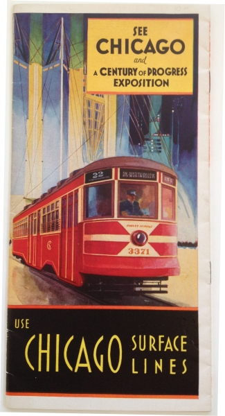 See Chicago and A Century of Progress Exposition - Use Chicago Surface Lines Brochure