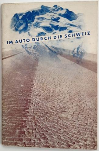 Im Auto Durch Die Schweiz, circa 1936, designed by Herbert Matter, Back Cover