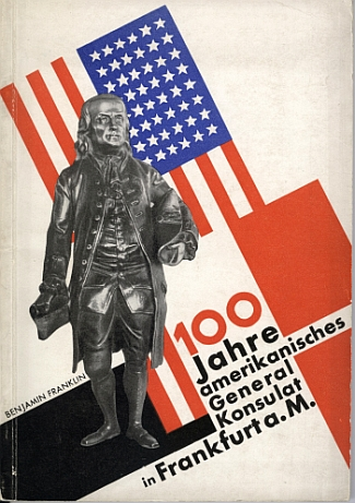 Booklet in celebration of 100 Years of the American General Consul in Frankfurt-am-Main 1829 - 1929 by Hans Leistikow