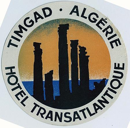 Hotel Transatlantique, Timgad, Algeria