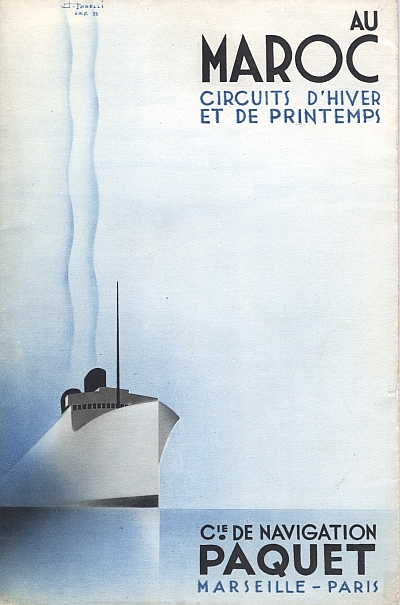 "Travel brochure ""Au Maroc - Circuits d'Hiver et de Printemps,"" 1932.  Published by ""Cie. de Navigation Paquet, Marseille - Paris.""  Front Cover"