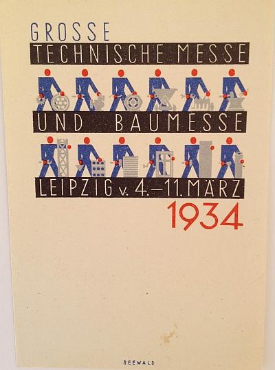Grosse Technische Messe und Baumesse Leipzig von 4. - 11. März 1934